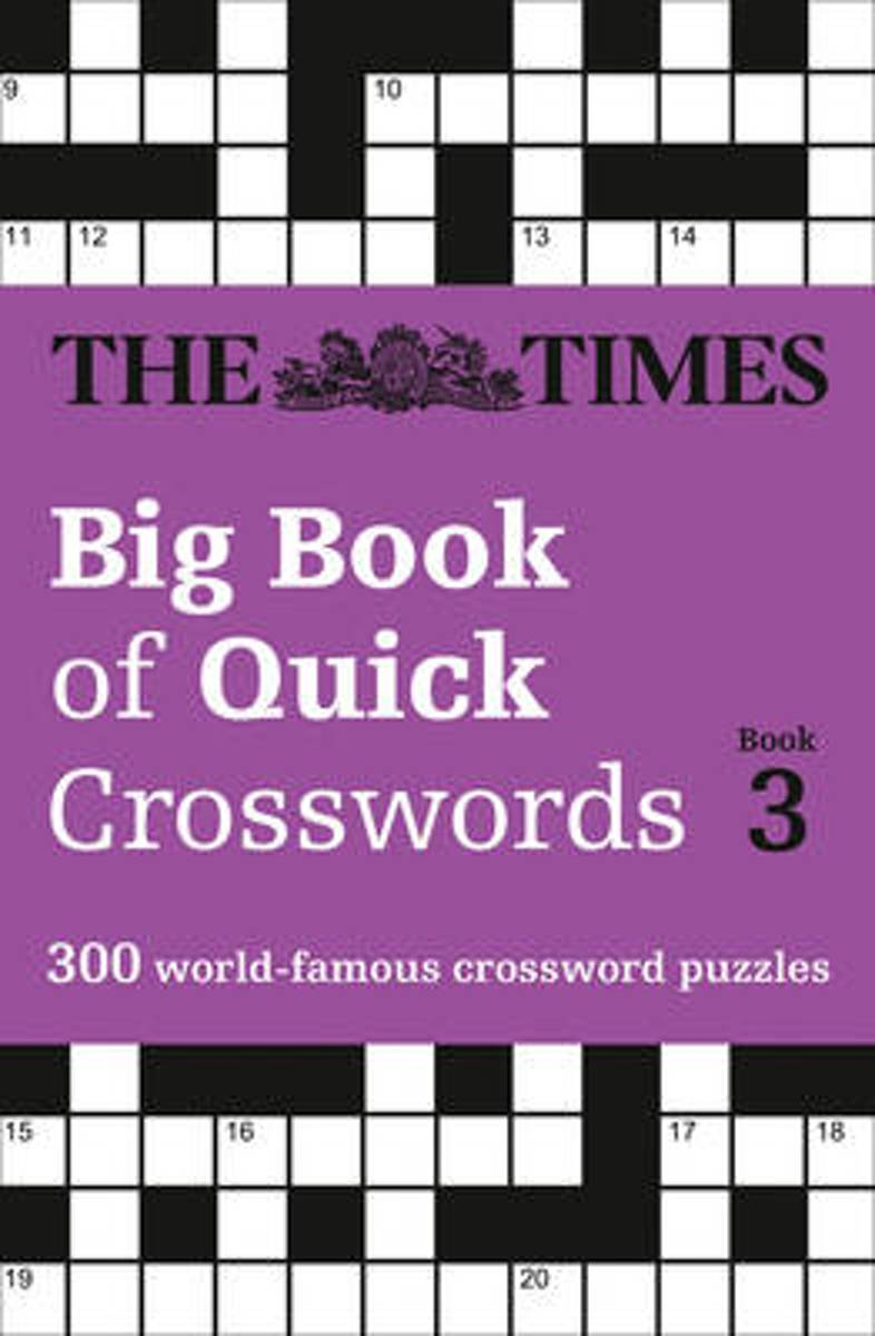 The Times Big Book of Quick Crosswords Book 3