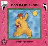 Oso Bajo El Sol = Bear In Sunshine