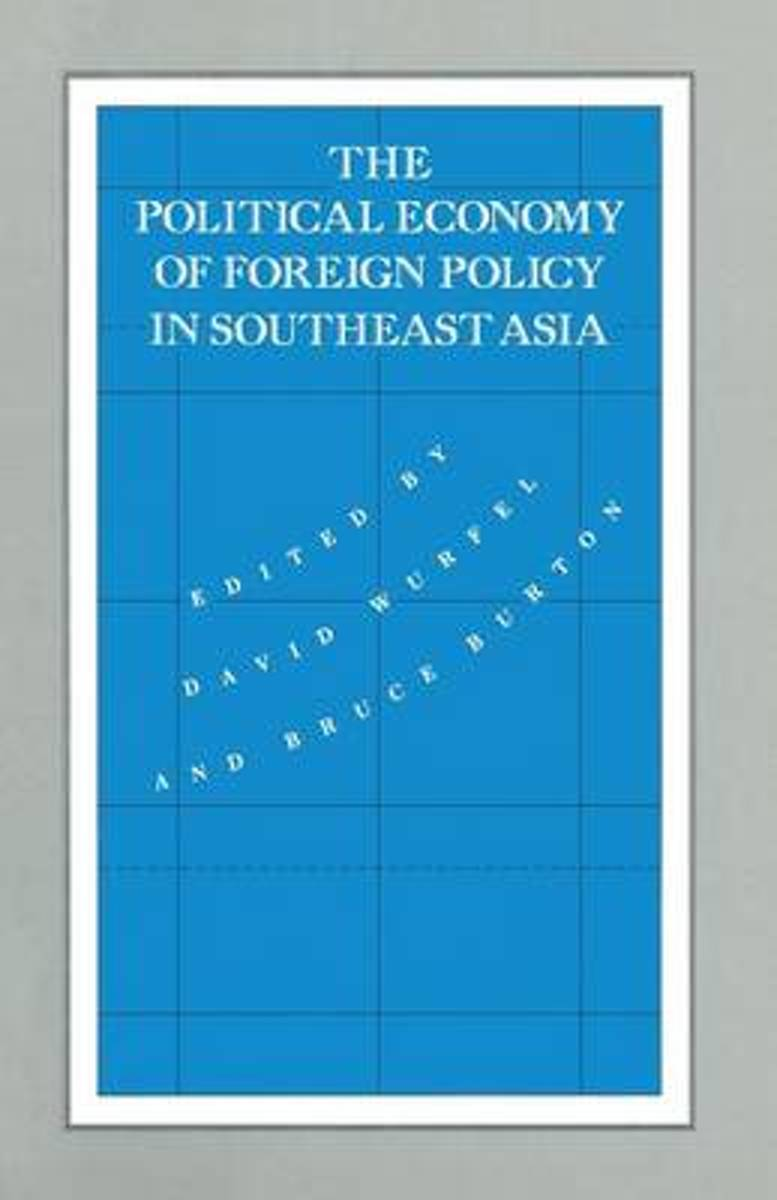 The Political Economy of Foreign Policy in Southeast Asia