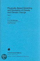 Physically-based Modelling and Simulation of Climate and ...