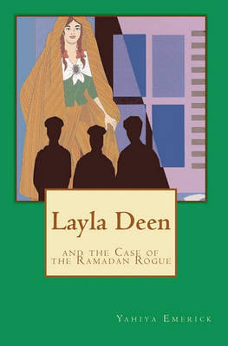 Layla Deen and the Case of the Ramadan Rogue