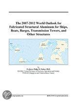The 2007-2012 World Outlook for Fabricated Structural Aluminum for Ships, Boats, Barges, Transmission Towers, and Other Structures
