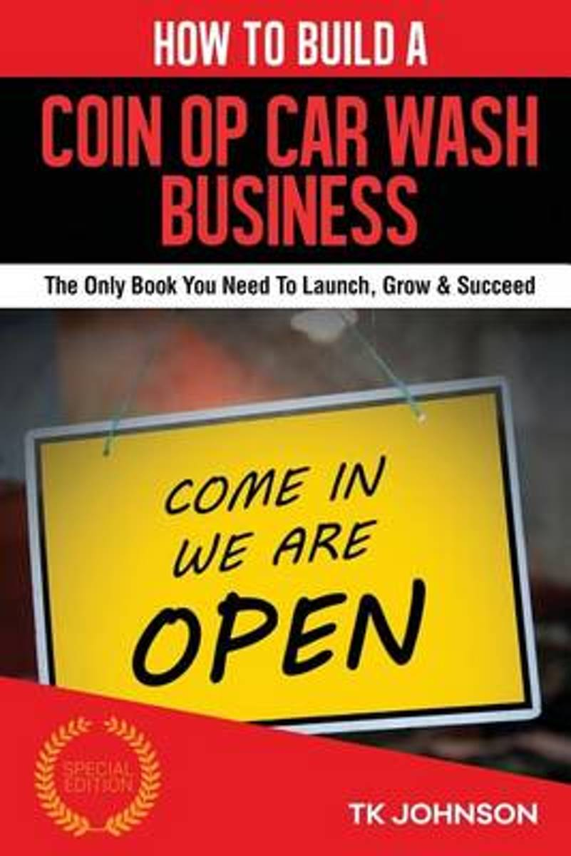 How to Build a Coin Op Car Wash Business