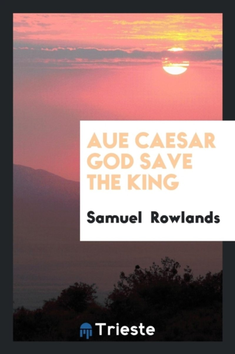 Aue Caesar God Save the King