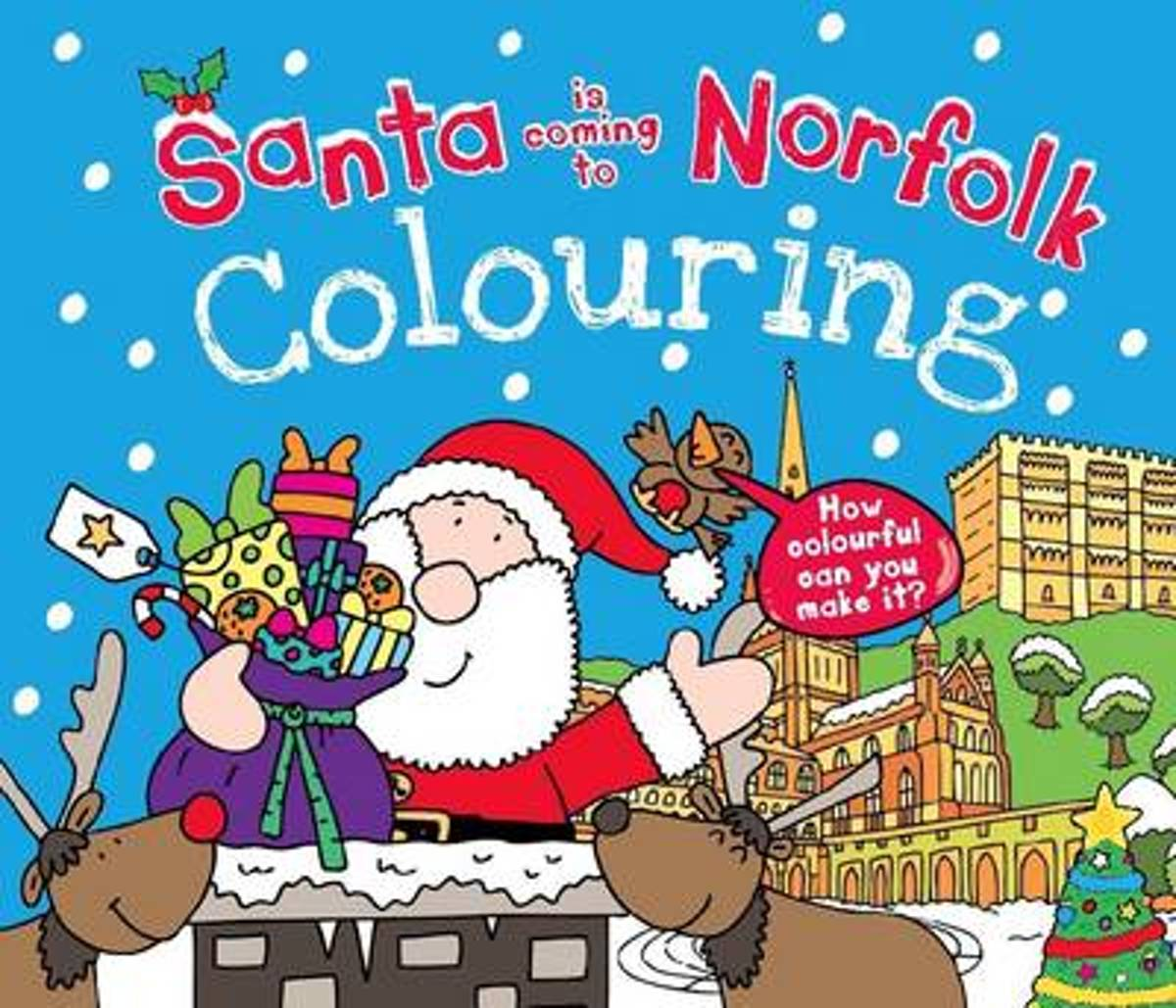 Santa is Coming to Norfolk Colouring Book