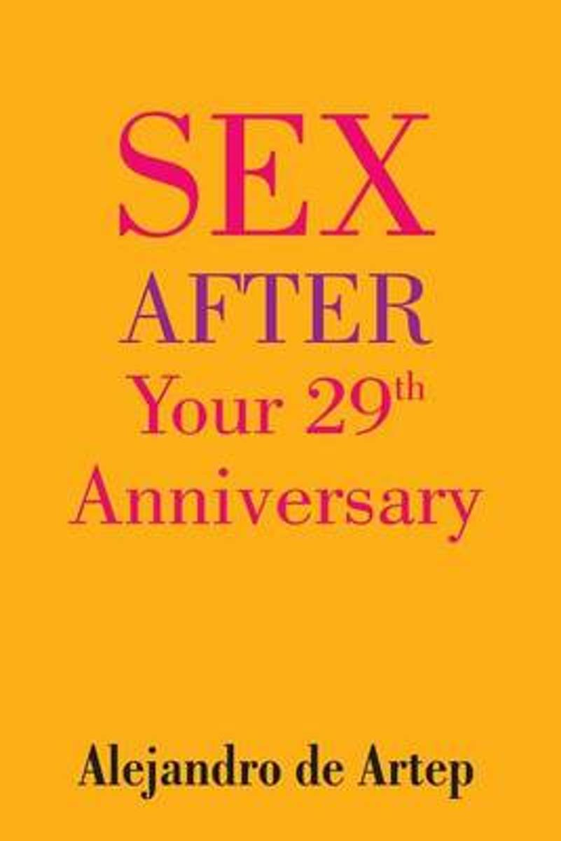 Sex After Your 29th Anniversary