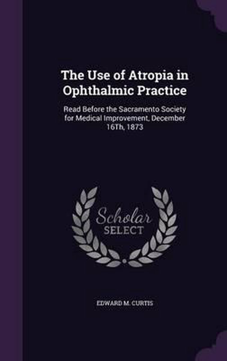 The Use of Atropia in Ophthalmic Practice