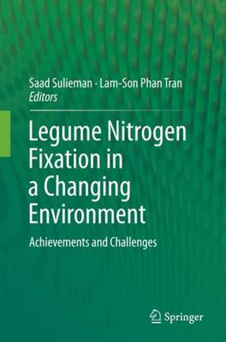 Legume Nitrogen Fixation in a Changing Environment