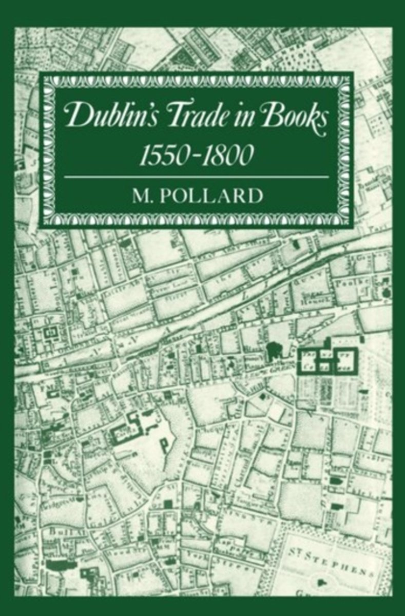 Dublin's Trade in Books 1550-1800