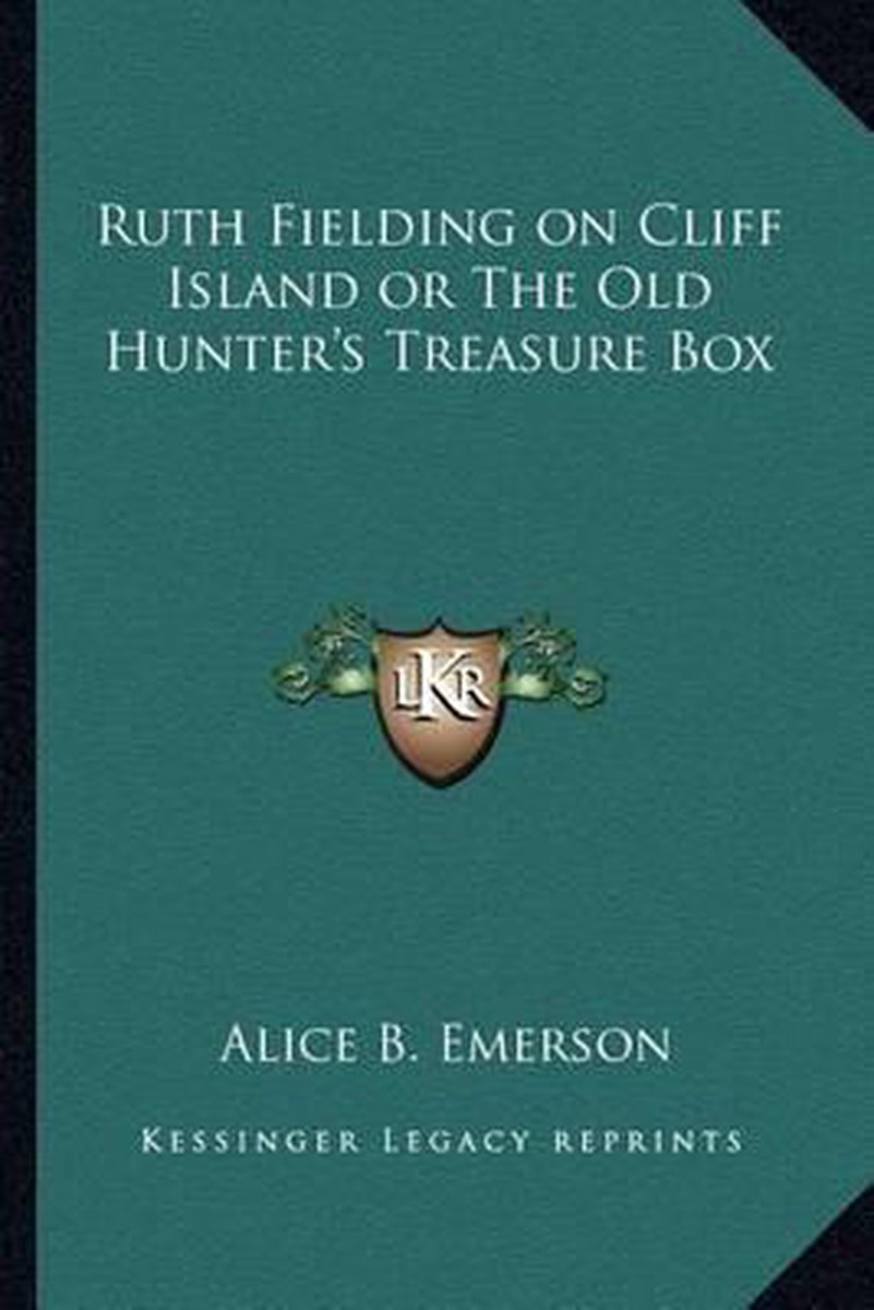 Ruth Fielding on Cliff Island or the Old Hunter's Treasure Box