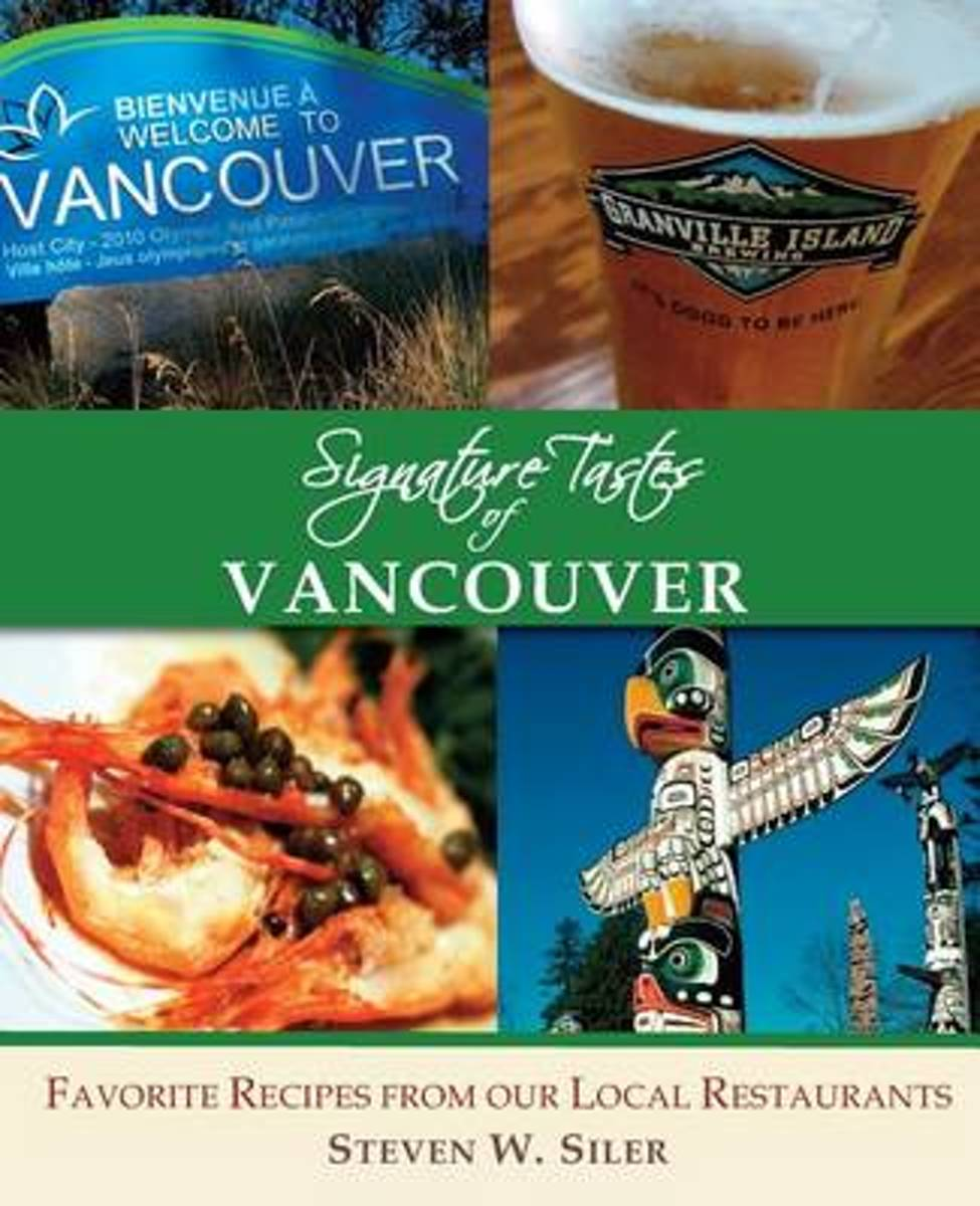 Signature Tastes of Vancouver