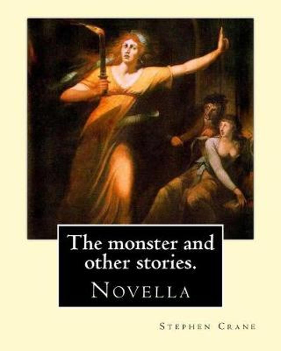 The Monster and Other Stories. by