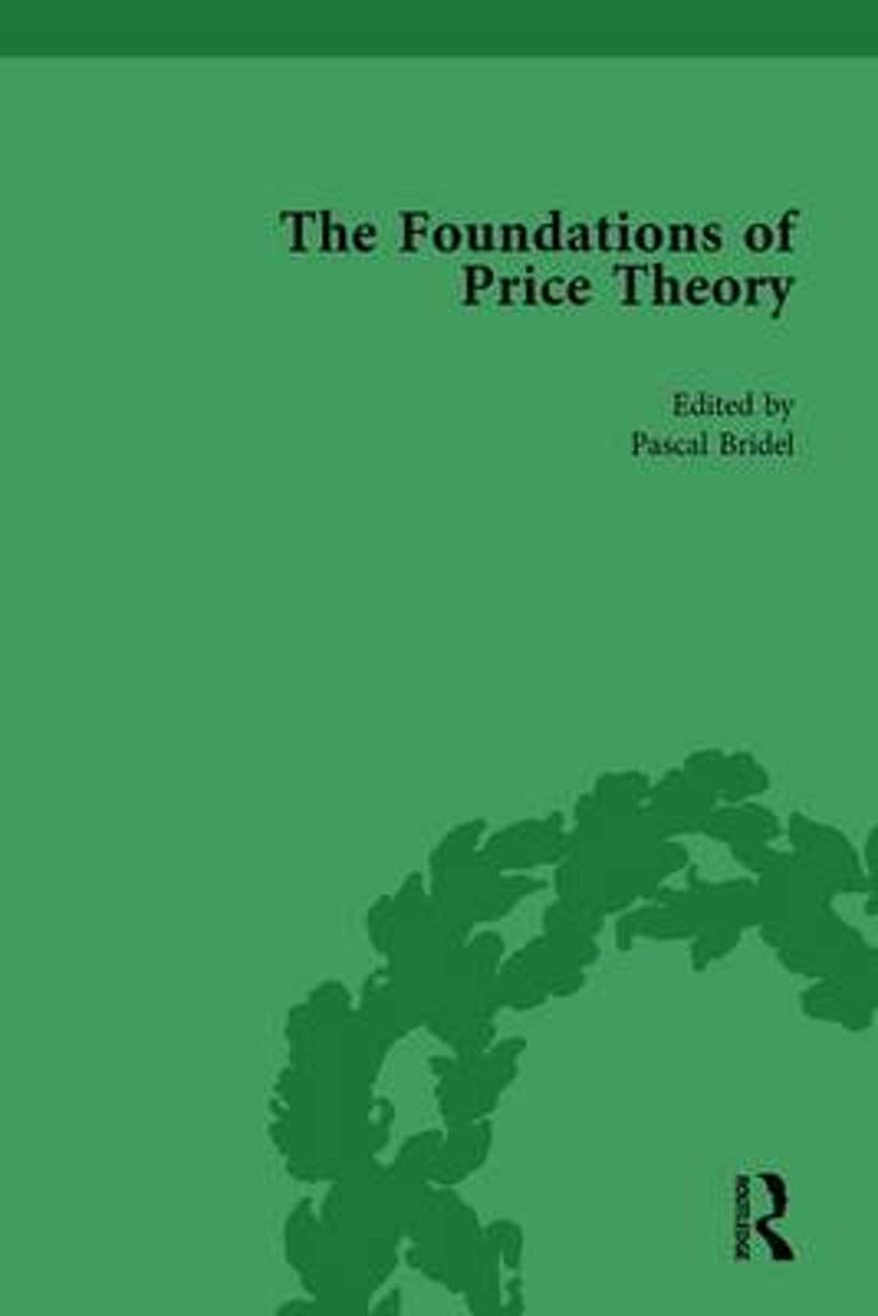 The Foundations of Price Theory Vol 3
