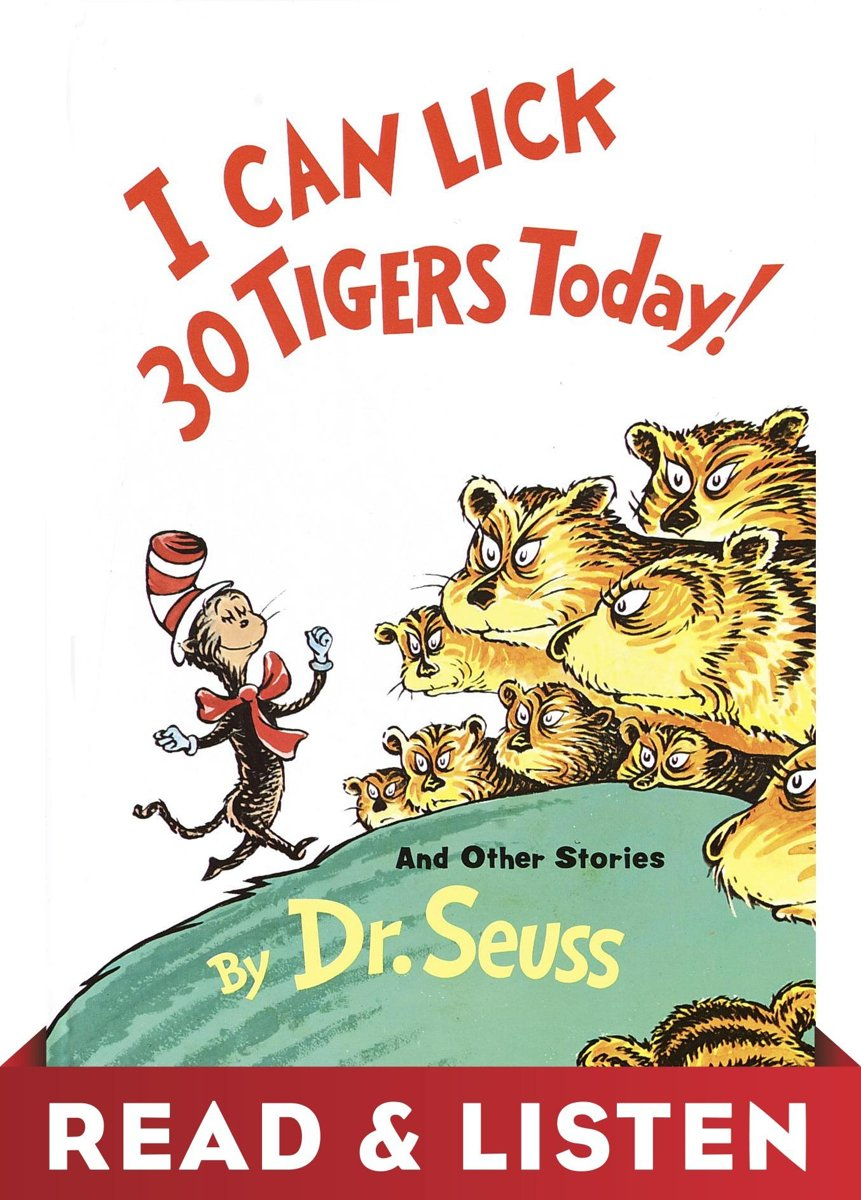 I Can Lick 30 Tigers Today! and Other Stories: Read & Listen Edition