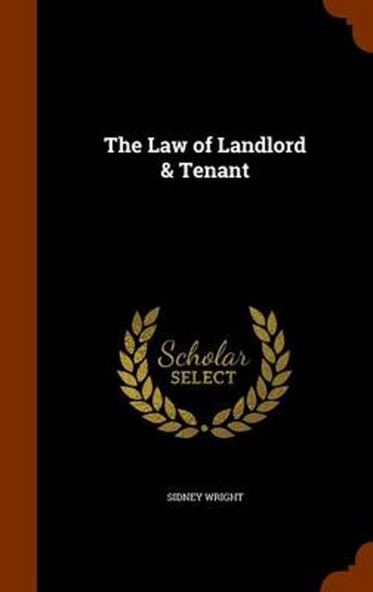 The Law of Landlord & Tenant