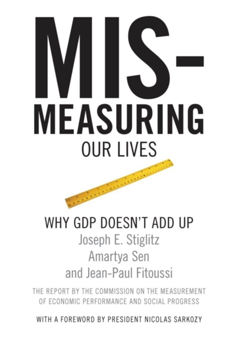 Mis-measuring Our Lives