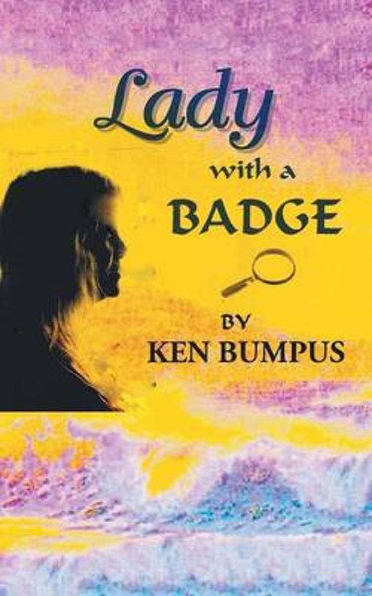 Lady with a Badge