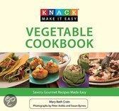 Knack Vegetable Cookbook - Savory Gourmet Recipes Made Easy