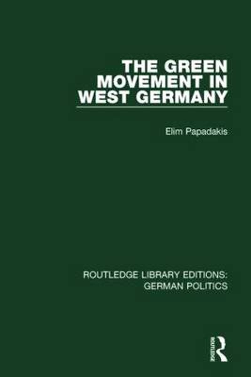 The Green Movement in West Germany
