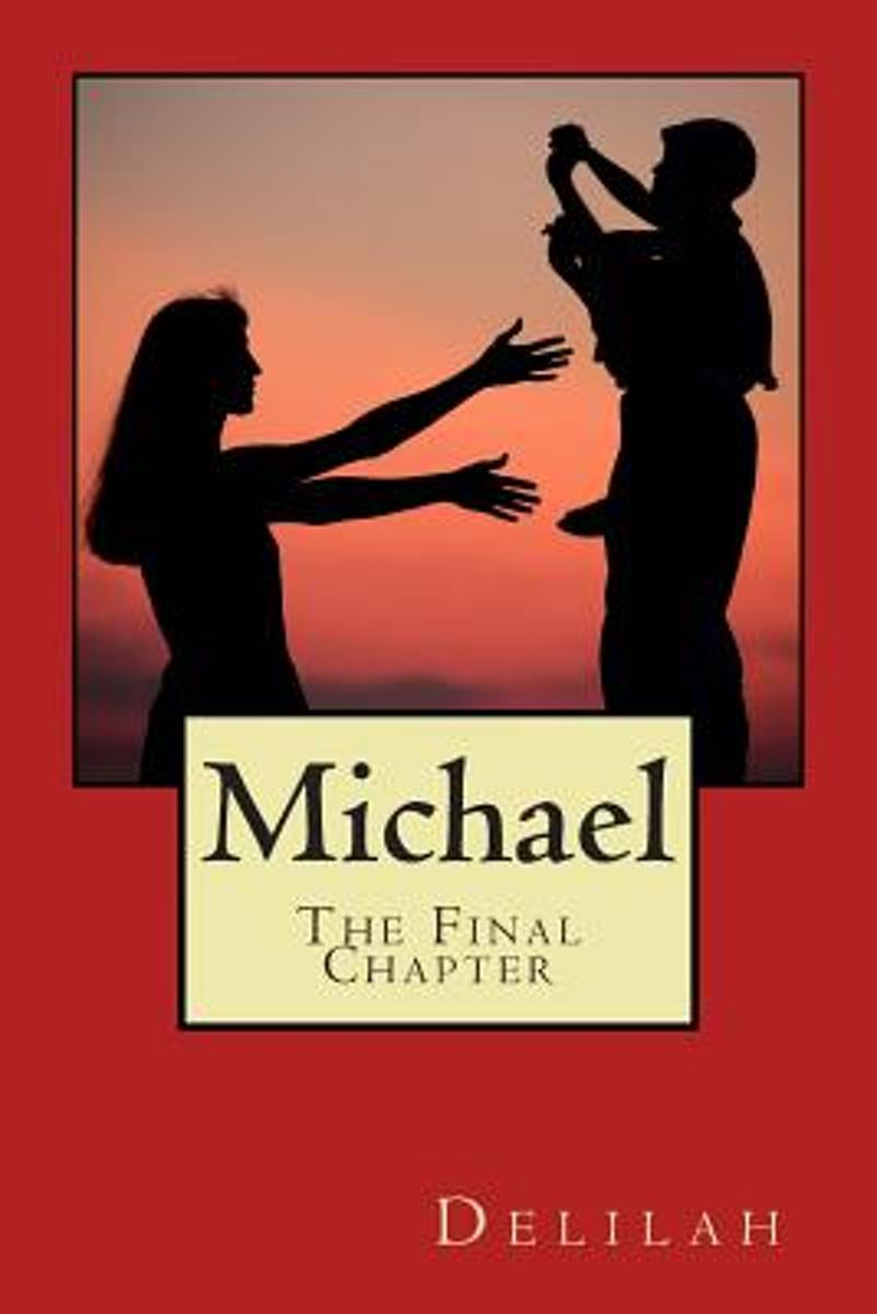 Michael, the Final Chapter