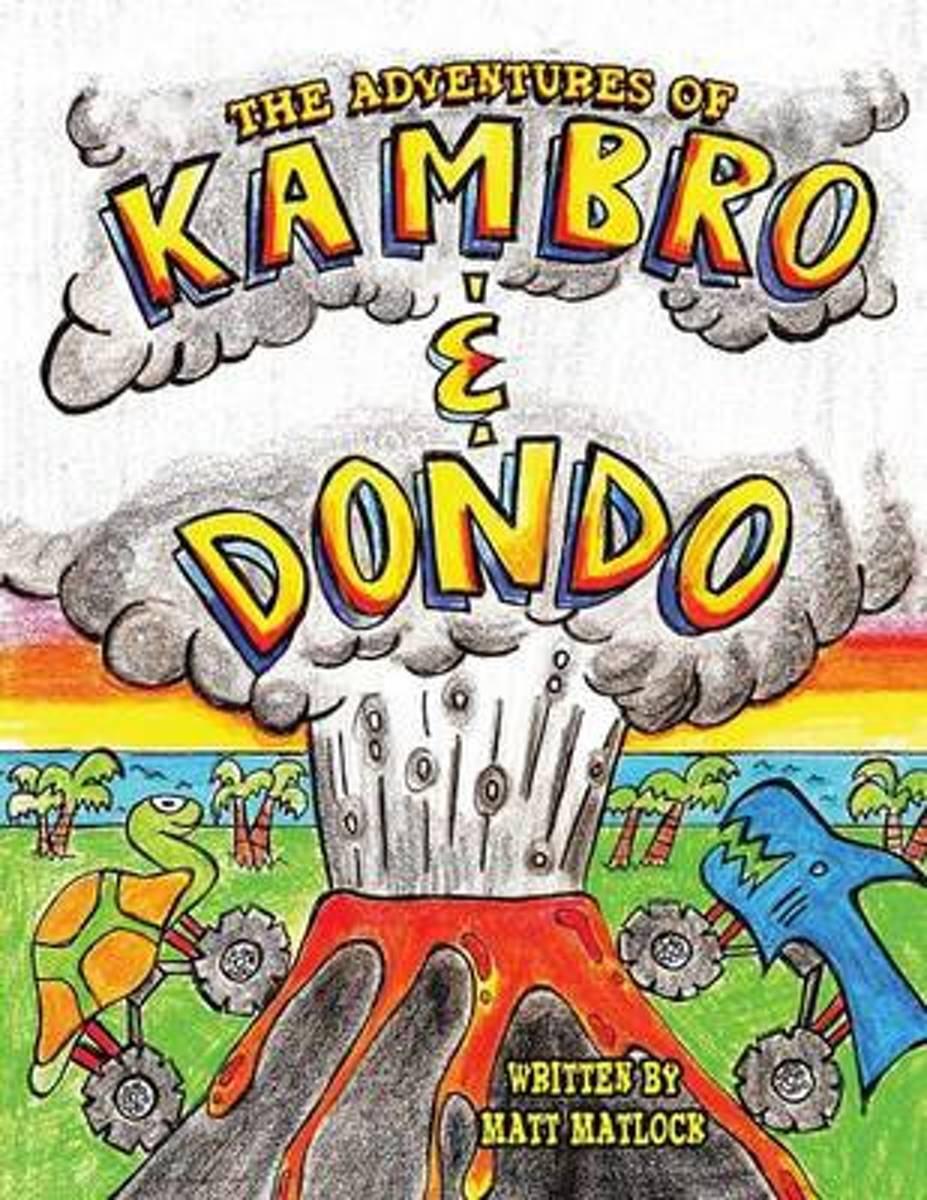 The Adventures of Kambro and Dondo
