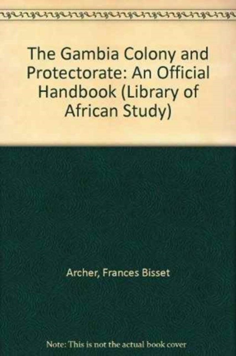 The Gambia Colony and Protectorate
