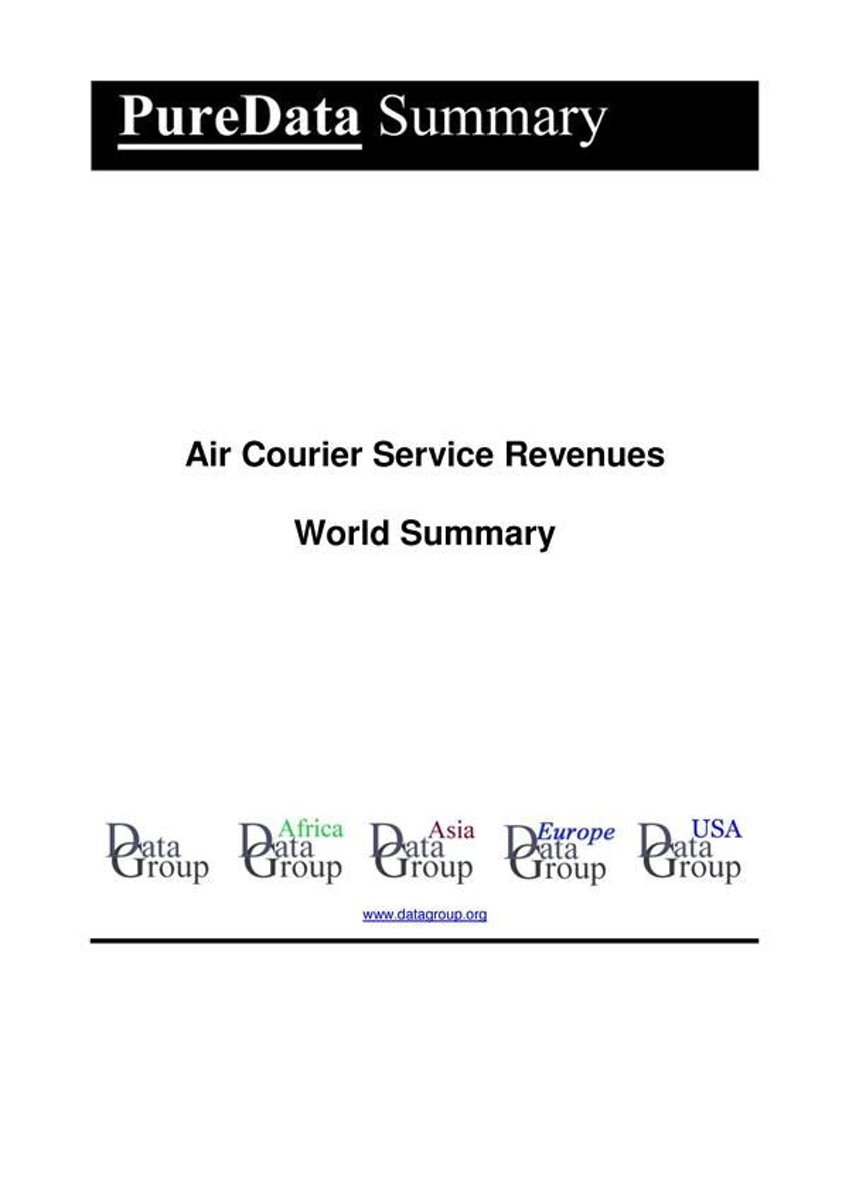 Air Courier Service Revenues World Summary