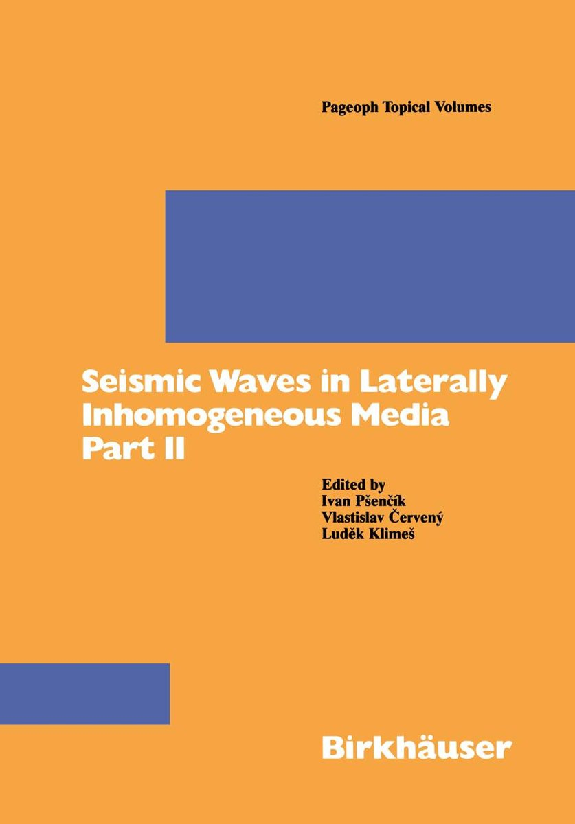 Seismic Waves in Laterally Inhomogeneous Media Part II