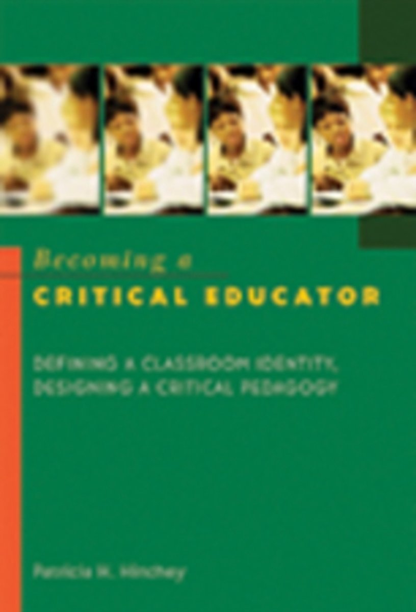 Becoming a Critical Educator