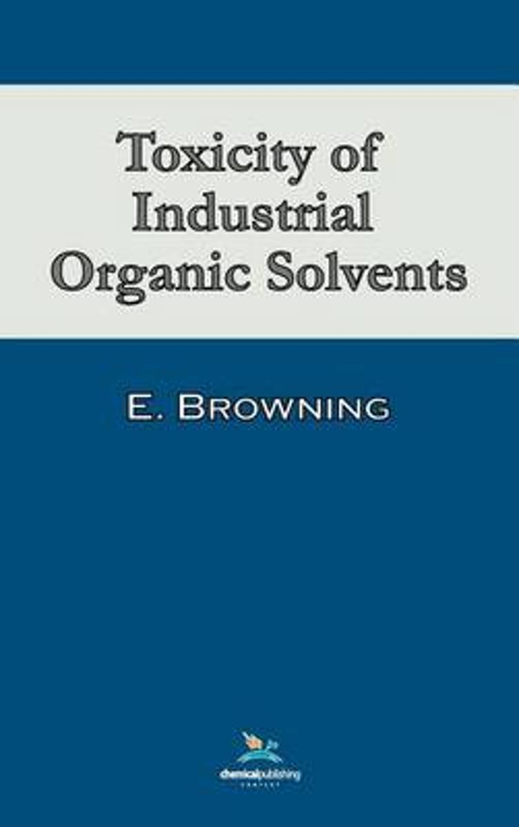 Toxicity of Industrial Organic Solvents