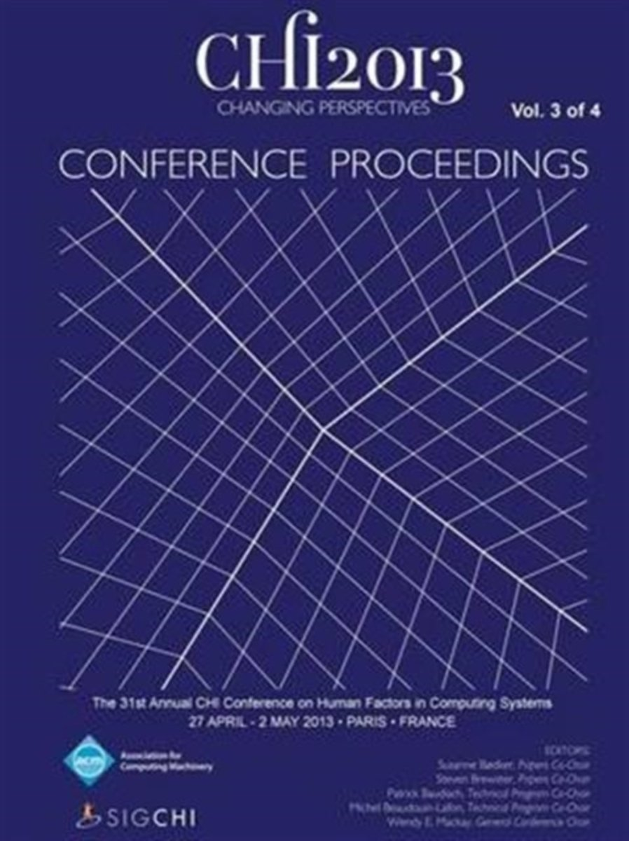 Chi 13 Proceedings of the 31st Annual Chi Conference on Human Factors in Computing Systems V3