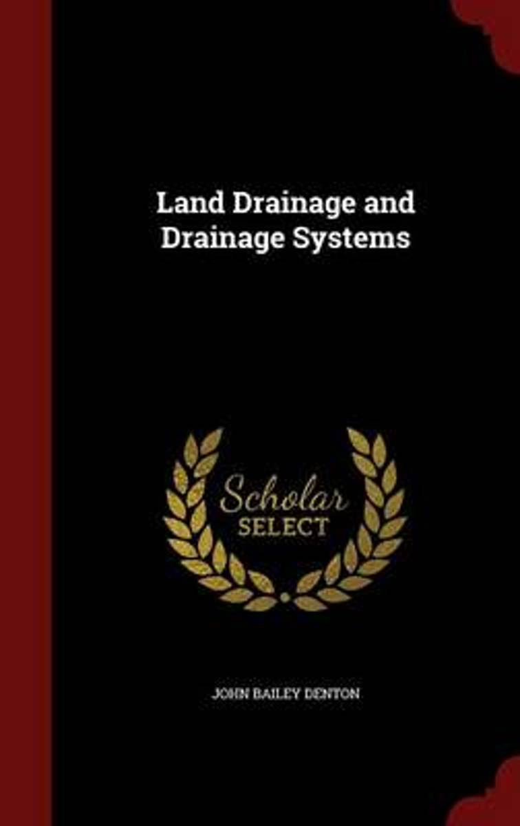 Land Drainage and Drainage Systems