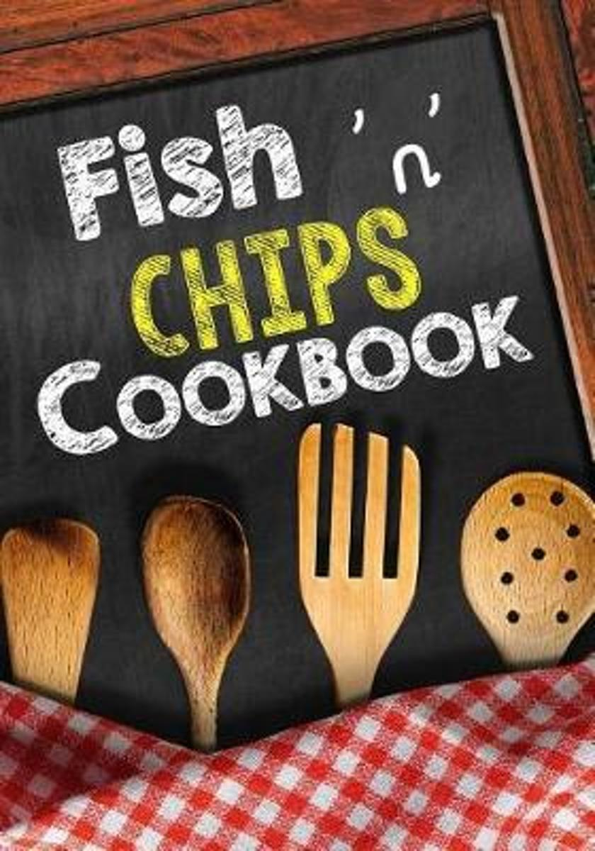 Fish 'n' Chips Cookbook