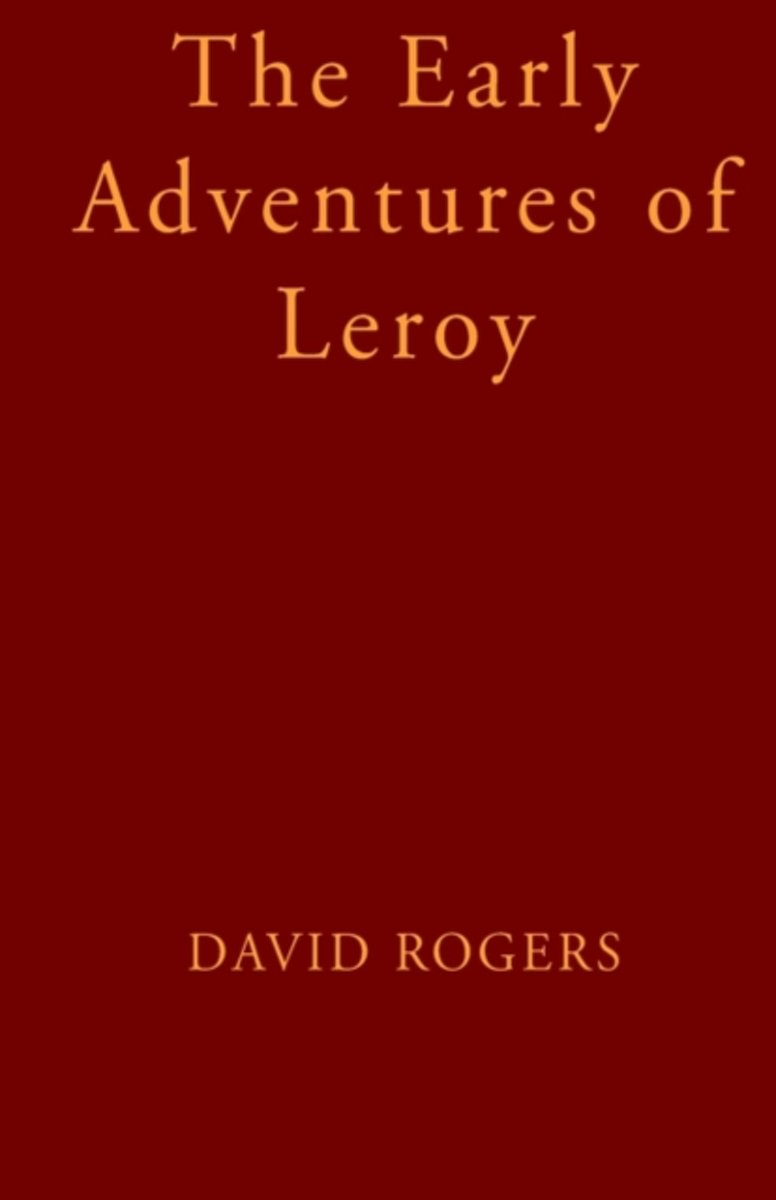 The Early Adventures of Leroy