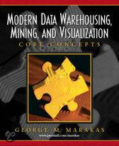 Modern Data Warehousing, Mining, and Visualization