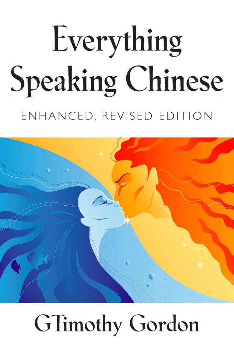 EVERYTHING SPEAKING CHINESE - Enhanced, Revised Edition