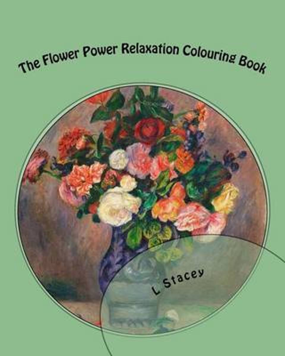 The Flower Power Relaxation Colouring Book