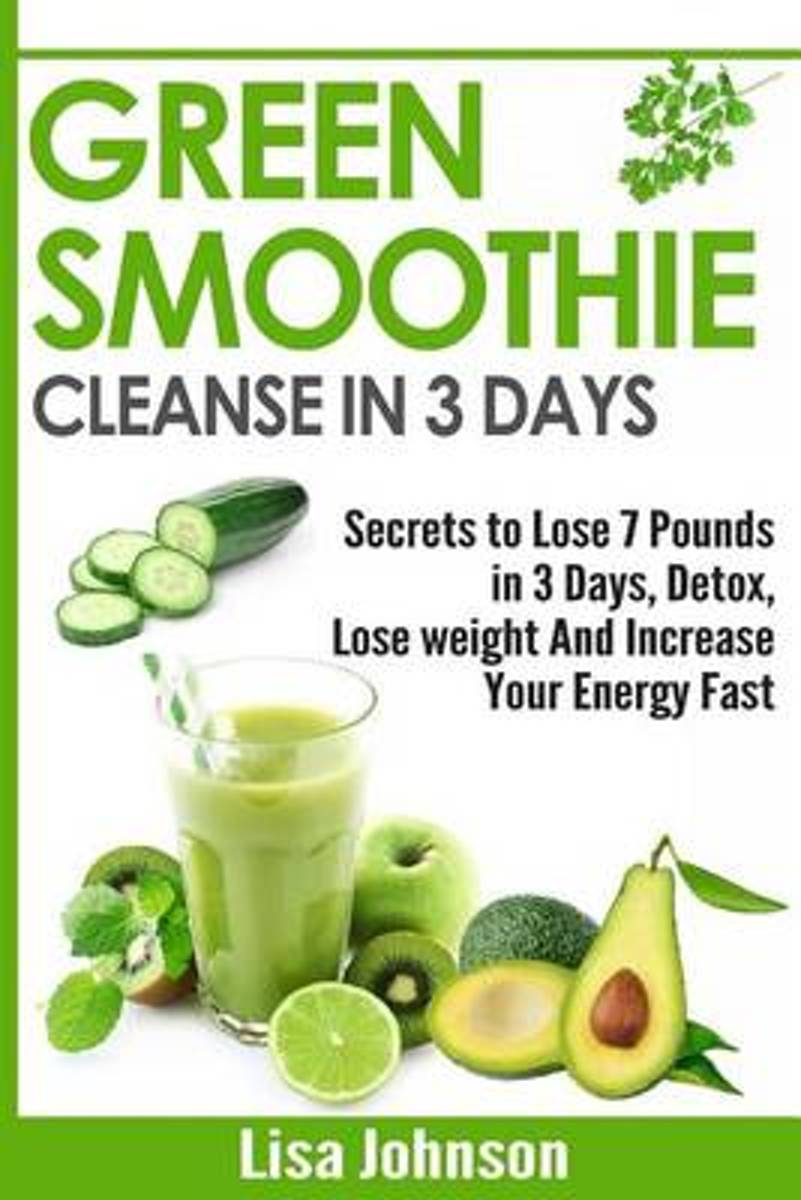 Green Smoothie Cleanse in 3 Days
