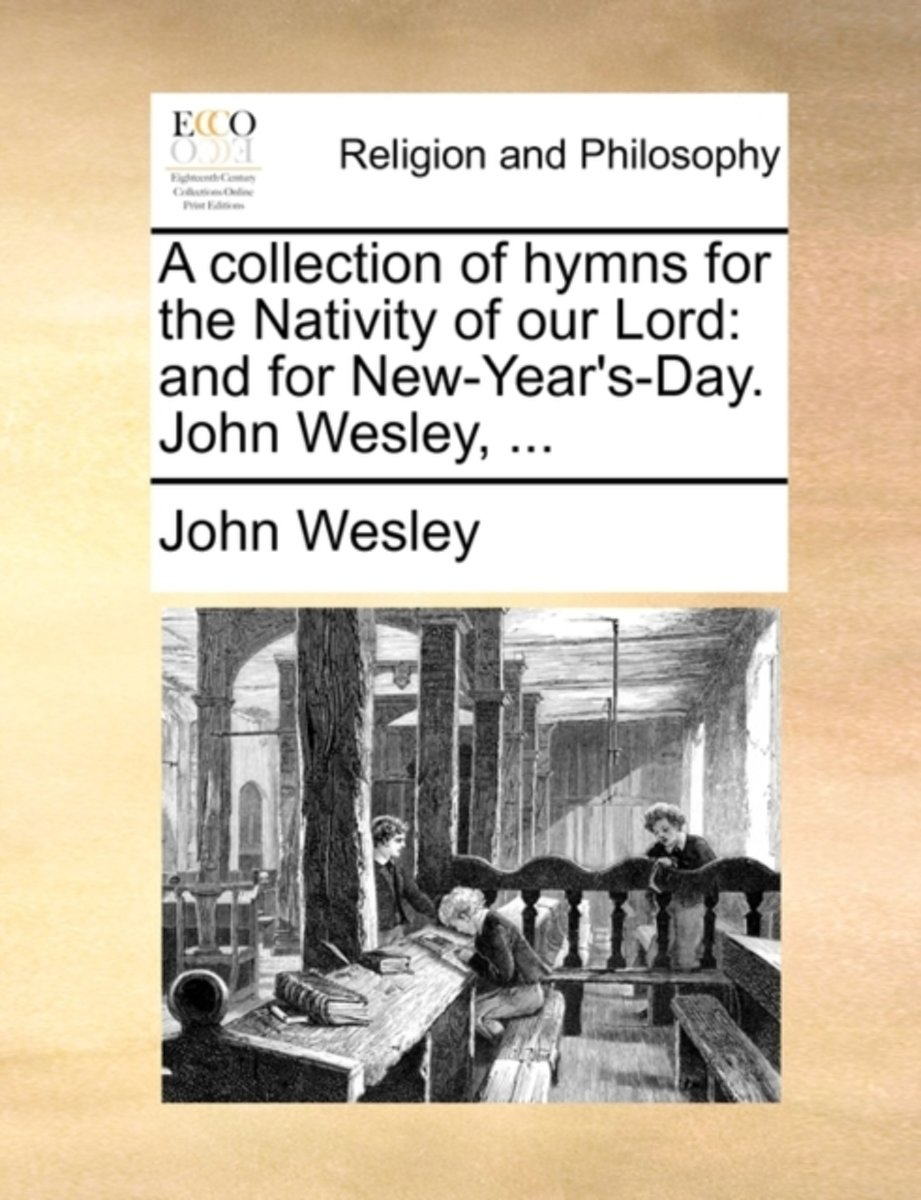 A Collection of Hymns for the Nativity of Our Lord