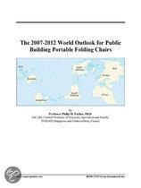 The 2007-2012 World Outlook for Public Building Portable Folding Chairs