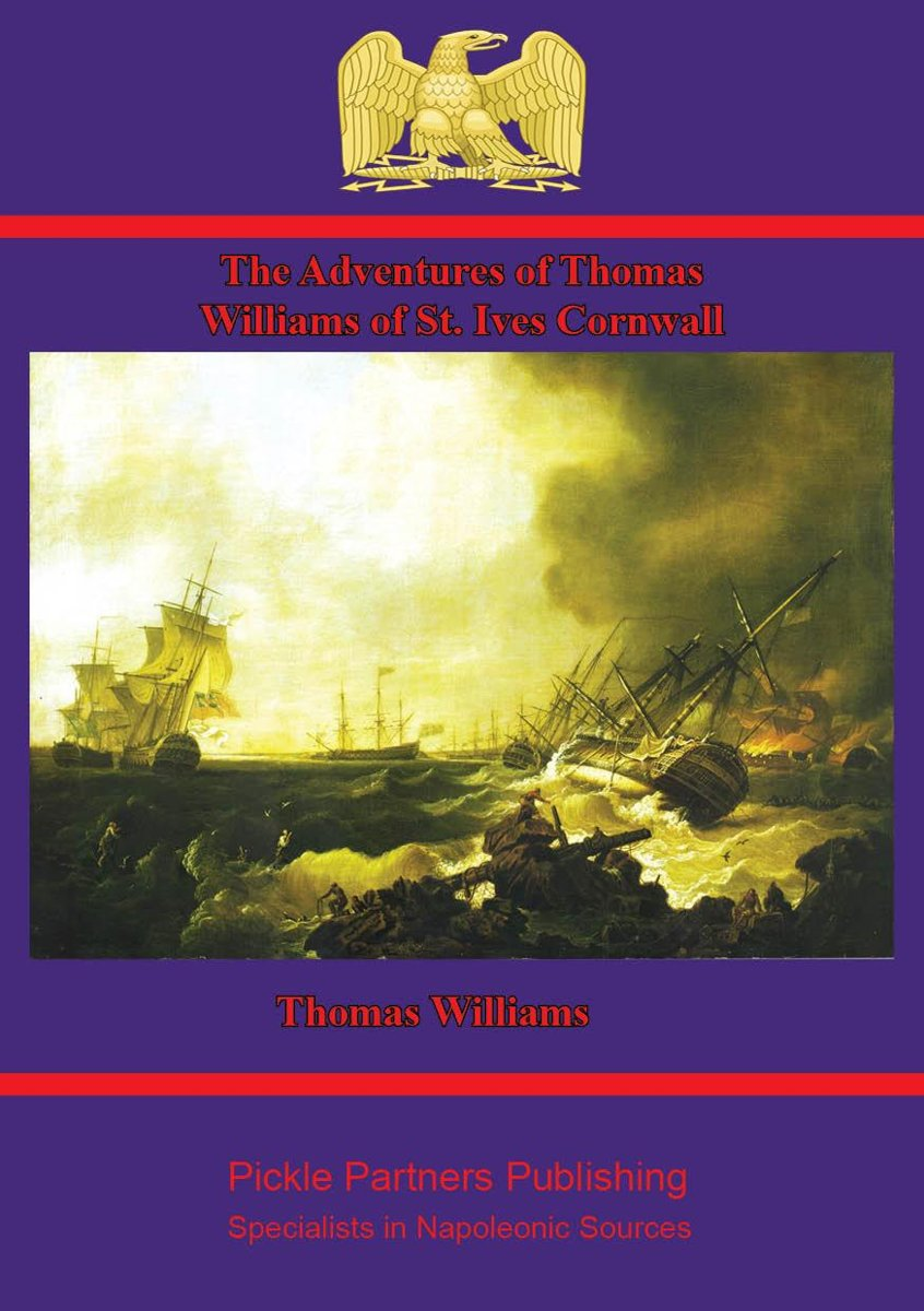 The Adventures of Thomas Williams of St. Ives, Cornwall