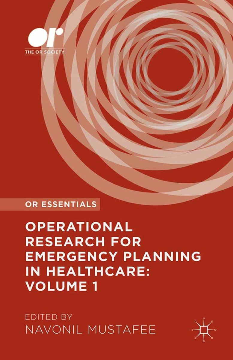 Operational Research for Emergency Planning in Healthcare: Volume 1