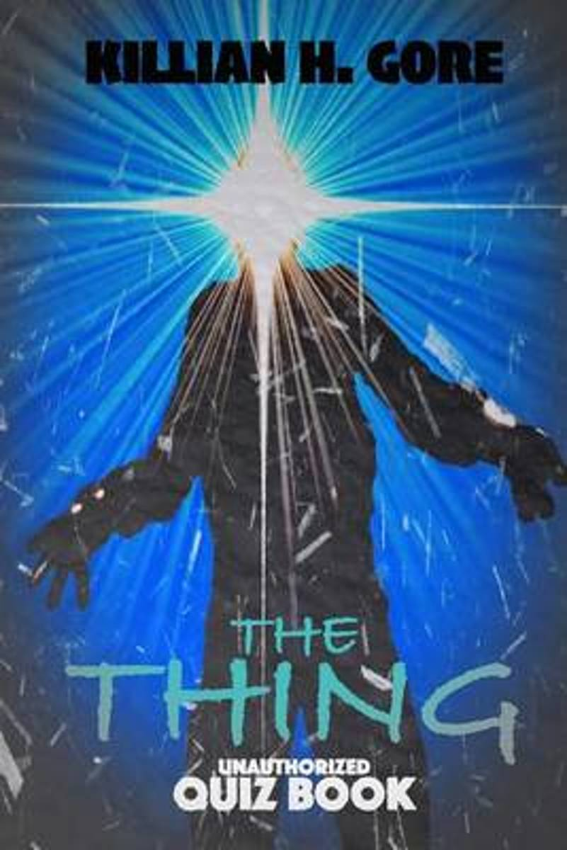 The Thing Unauthorized Quiz Book
