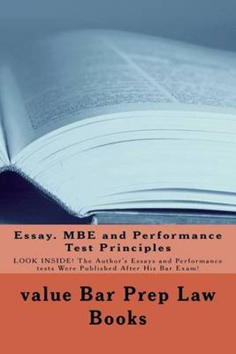 Essay. MBE and Performance Test Principles