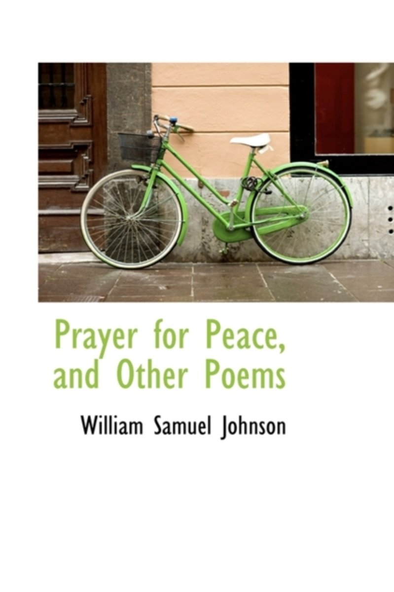 Prayer for Peace, and Other Poems