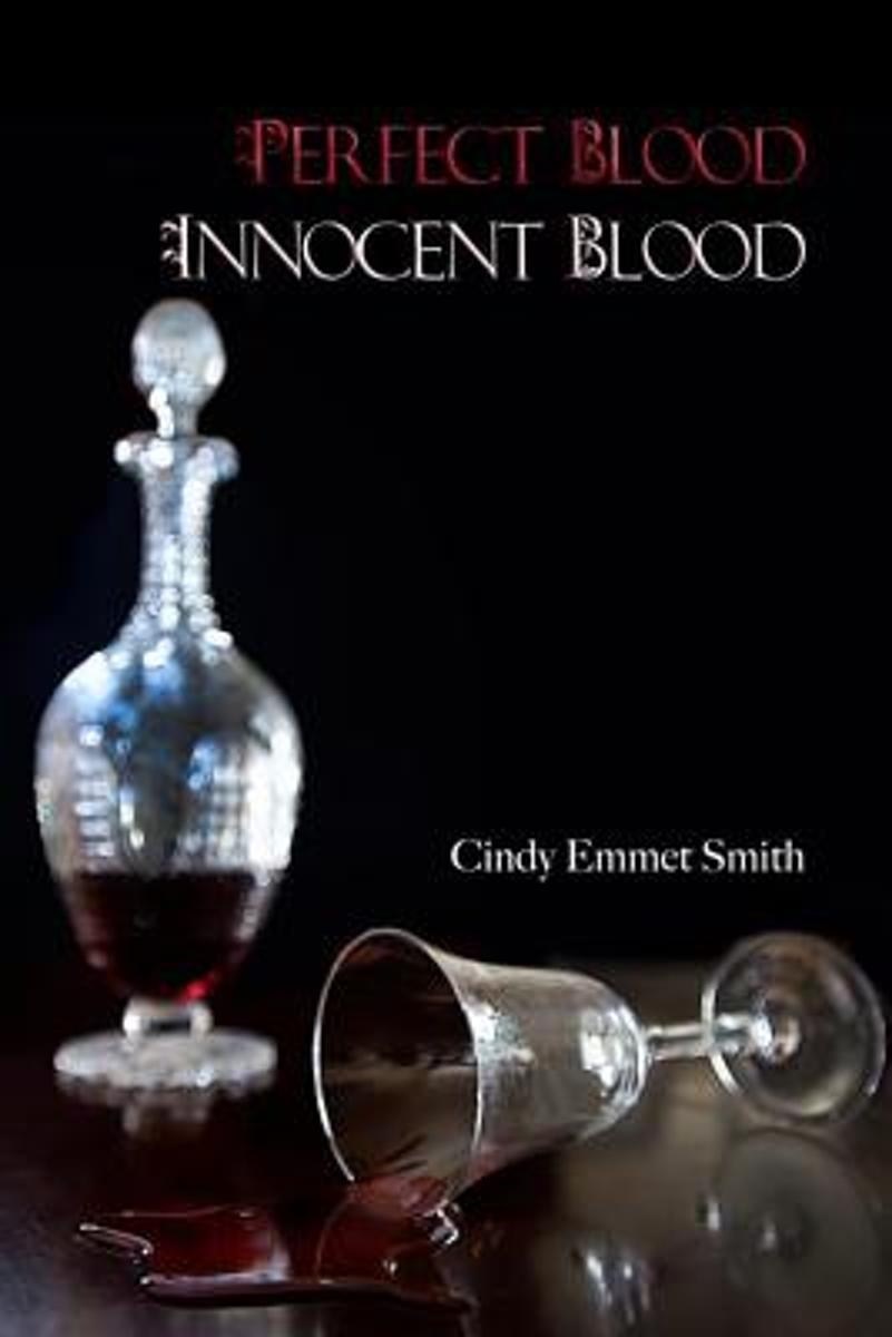 Perfect Blood Innocent Blood