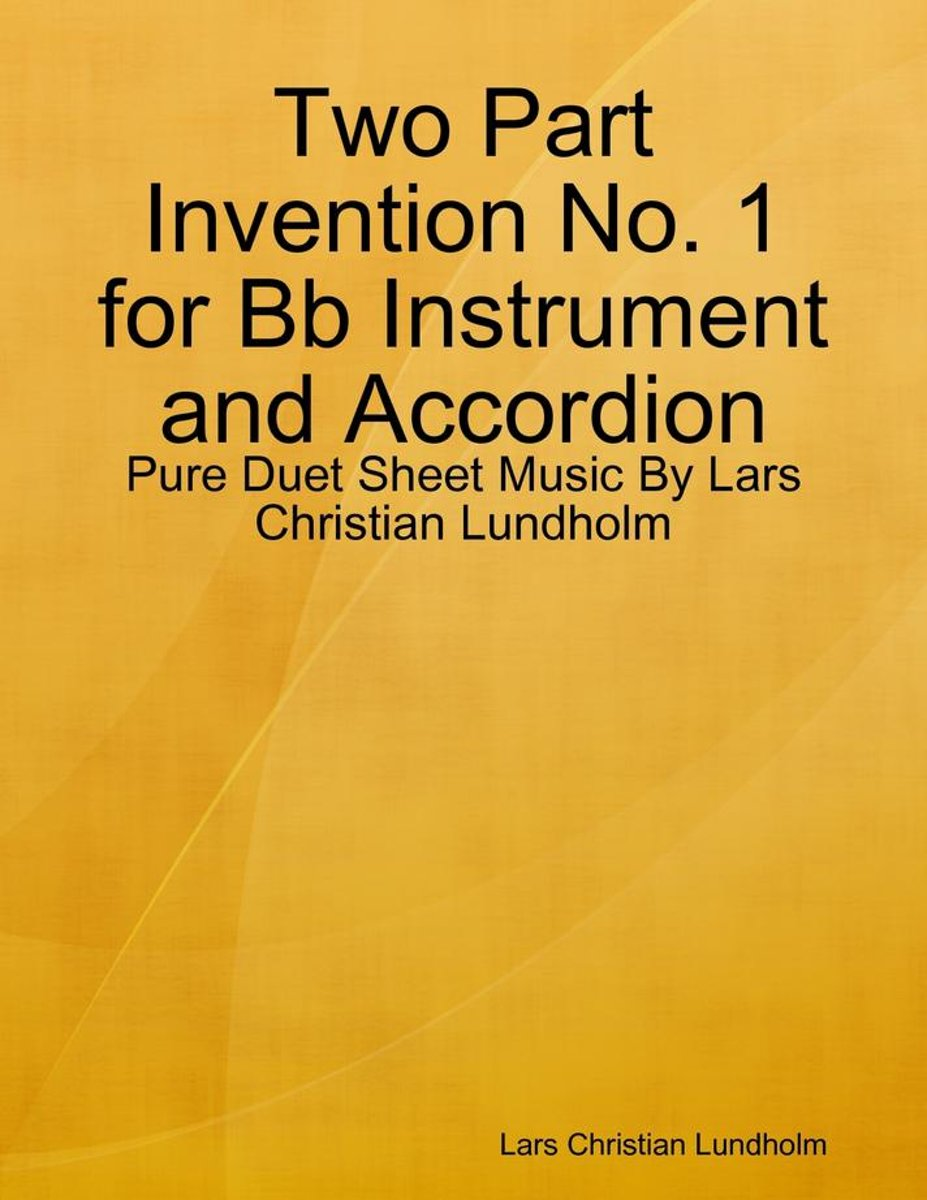 Two Part Invention No. 1 for Bb Instrument and Accordion - Pure Duet Sheet Music By Lars Christian Lundholm