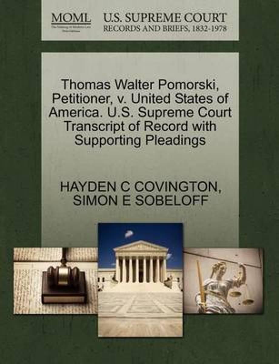 Thomas Walter Pomorski, Petitioner, V. United States of America. U.S. Supreme Court Transcript of Record with Supporting Pleadings