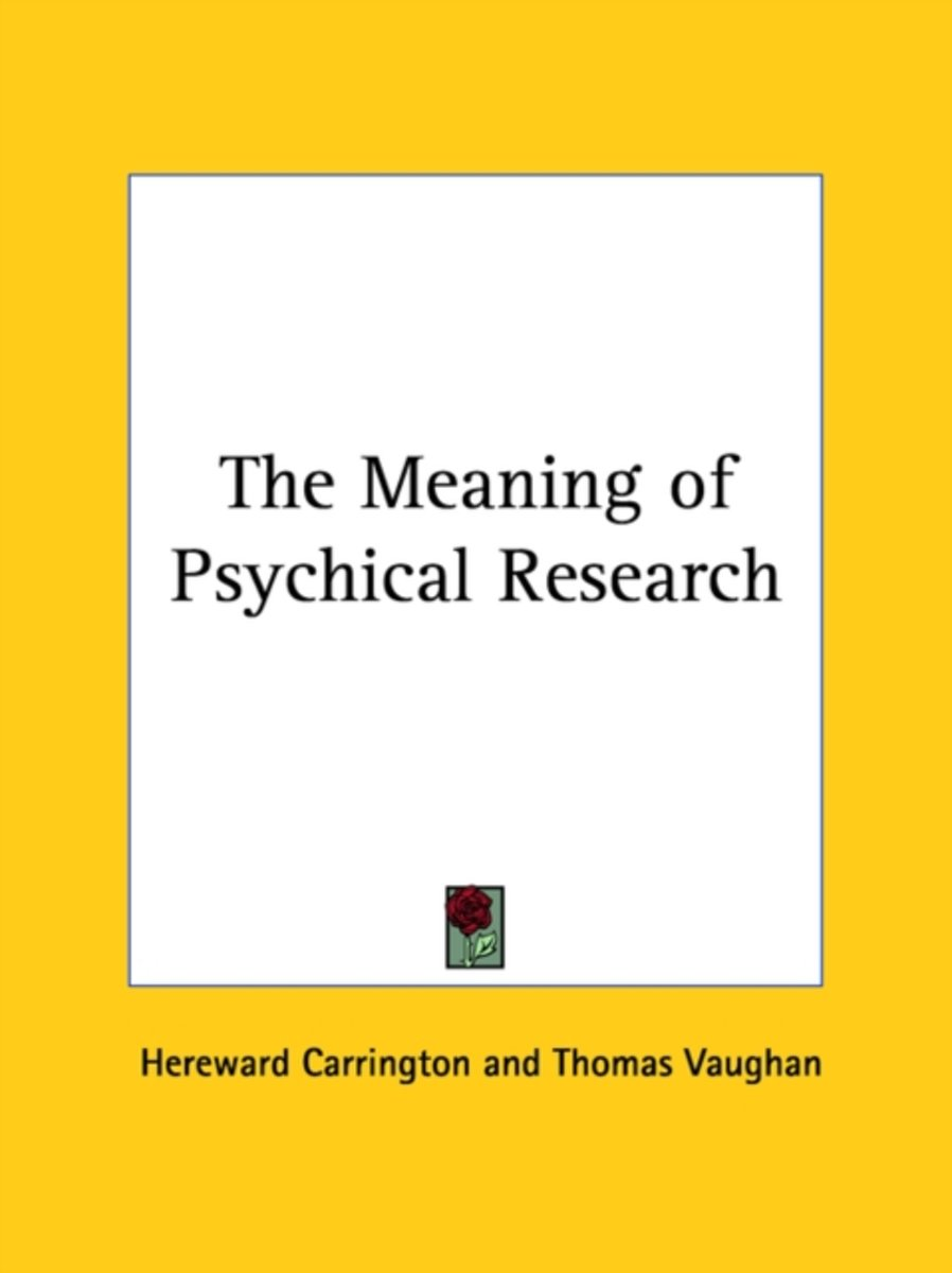 The Meaning of Psychical Research