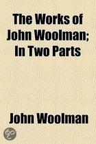 The Works Of John Woolman
